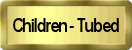 Children Tubed