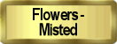 Misted Flowers